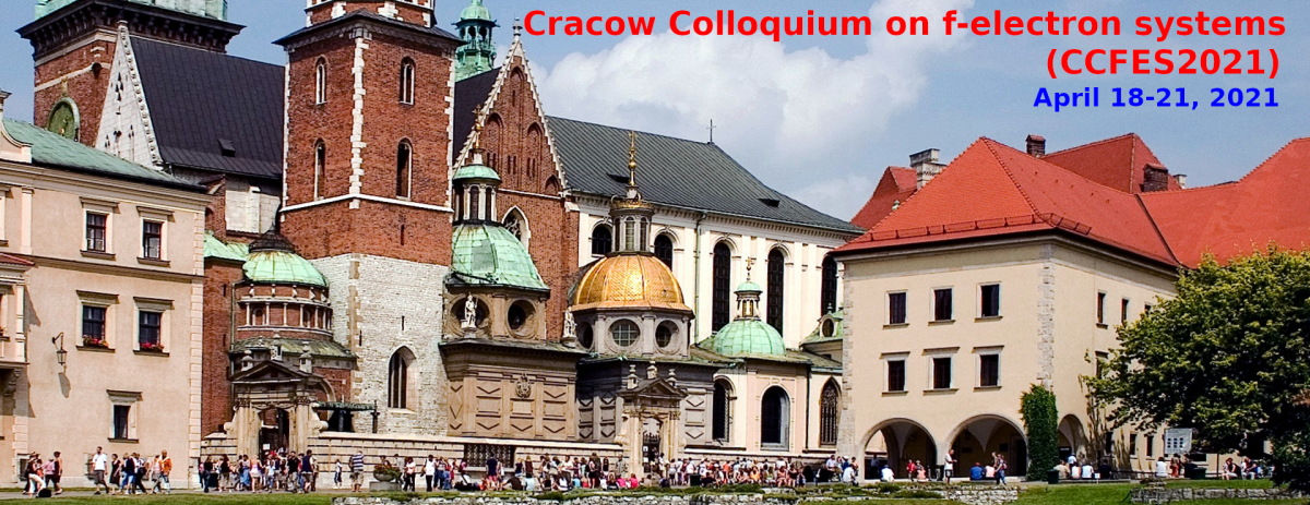 Cracow Colloquium on f-electron systems